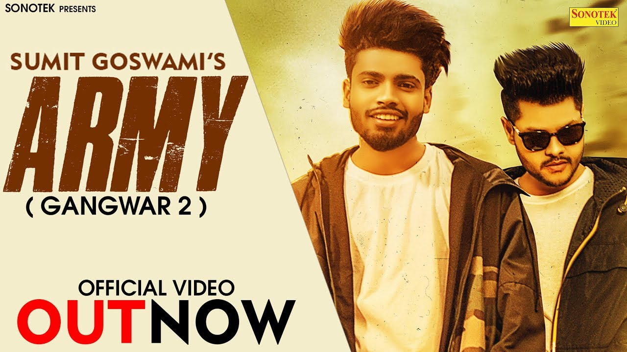 Video: Army by Sumit Goswami