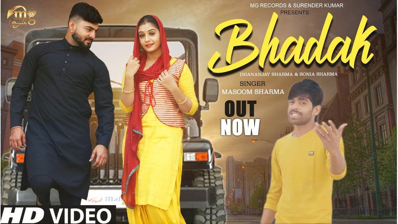 Bhadak by Masoom Sharma (Video)
