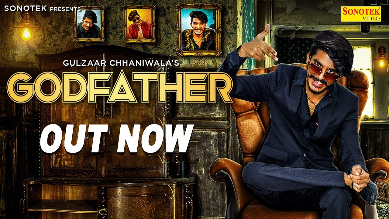 Video: Godfather By Gulzaar Chhaniwala