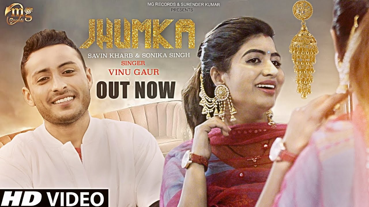 Jhumka by Vinu Garu ft Sonika Singh (Video)