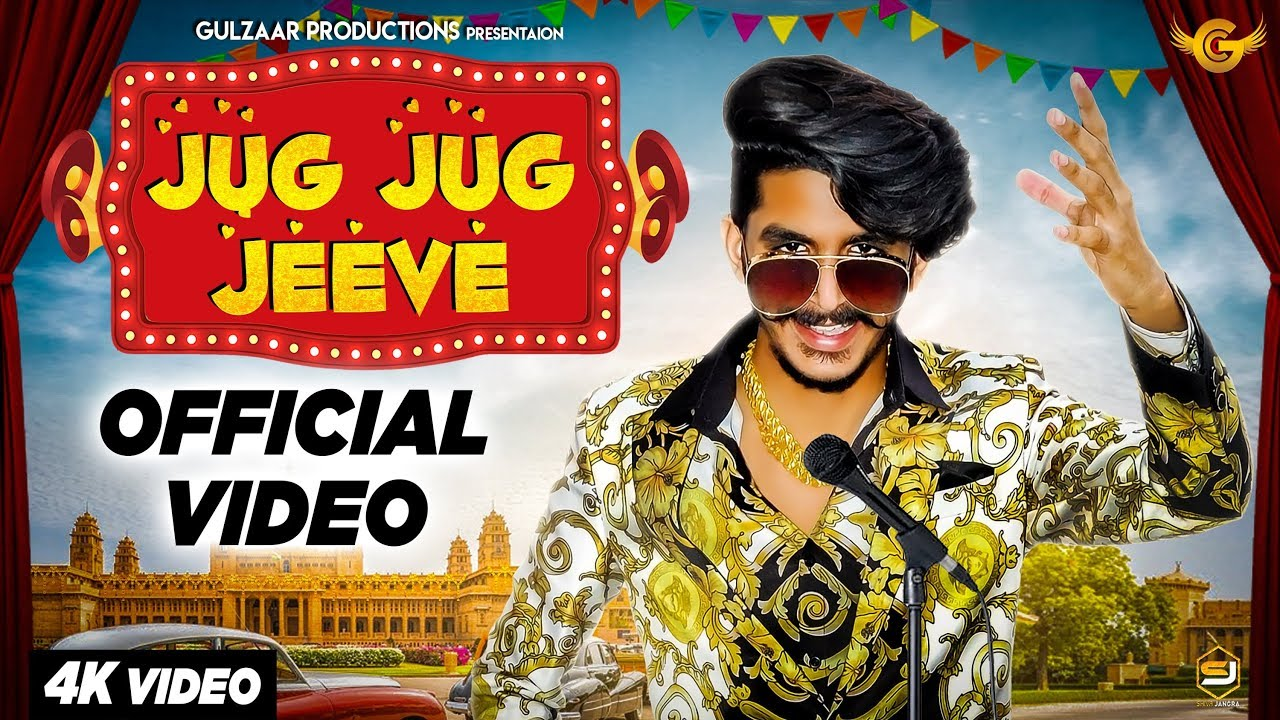 Video: Jug Jug Jeeve By Gulzaar Chhaniwala