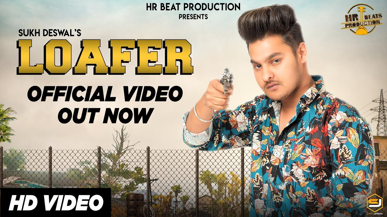 Video: Loafer by Sukh Deswal