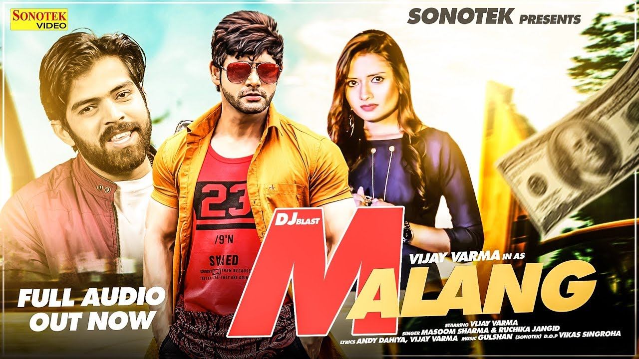 Video: Malang by Masoom Sharma ft. Vijay Verma