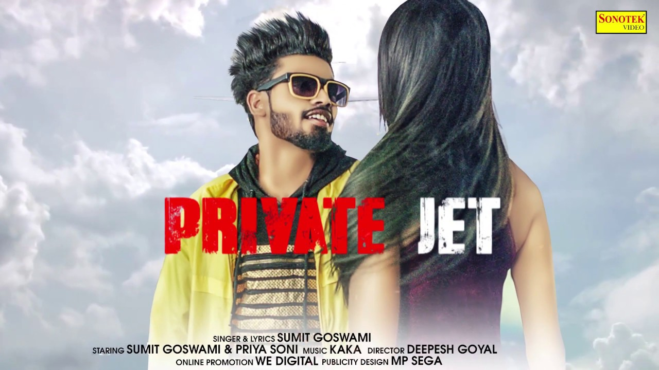 Video: Private Jet by Sumit Goswami