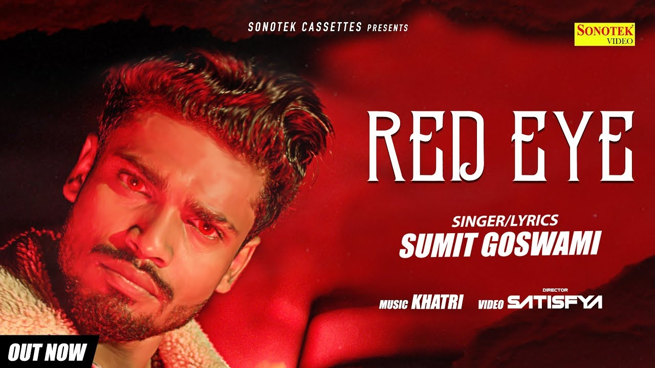 Video: Red Eye By Sumit Goswami