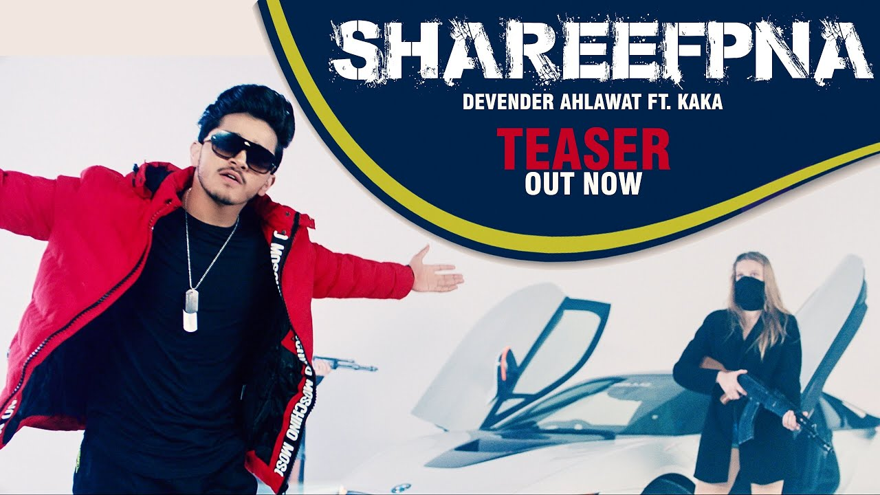 Shareefpna – Devender Ahlawat (Video)