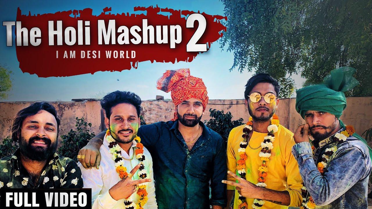 Video: The Holi Mashup 2 by Lokesh Gurjar & Gurmeet Bhadana