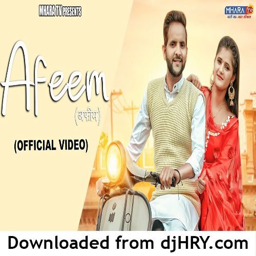 Afeem By MD ft. Anjali Raghav (Dora 2)