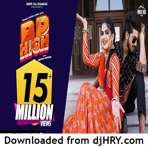 BP High By Renuka Panwar ft. Pranjal Dahiya