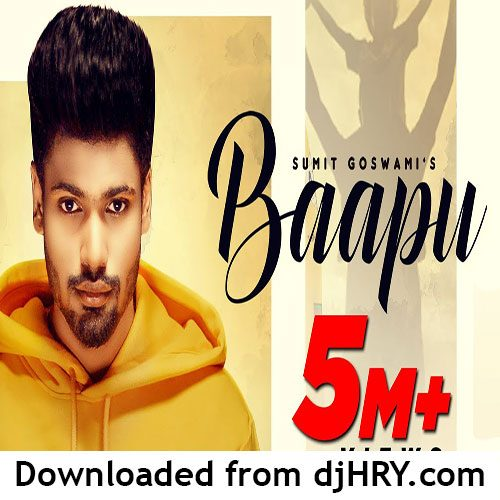 Baapu By Sumit Goswami