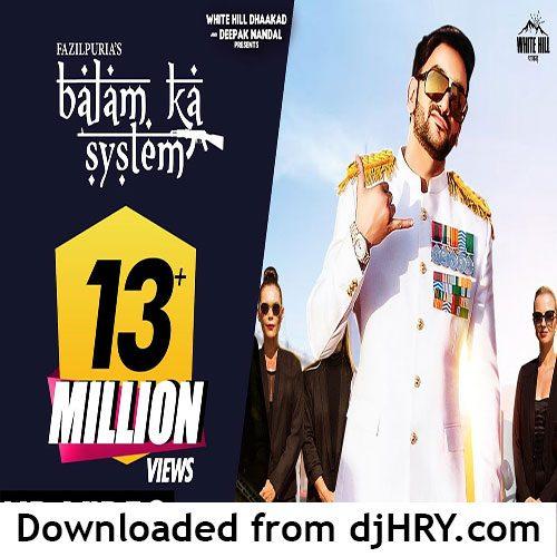 Balam Ka System By Fazilpuria & Afsana Khan