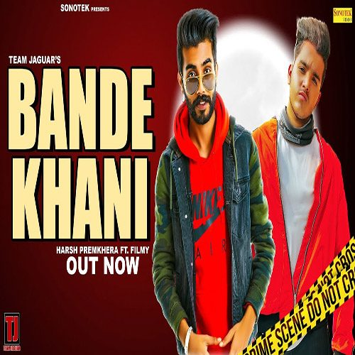 Bande Khani By Harsh Premkhera & Filmy