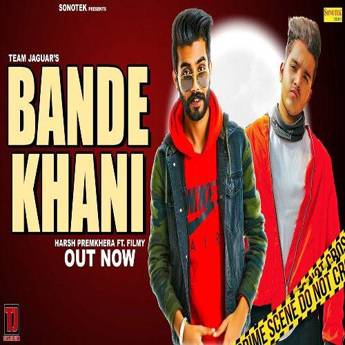 Bande Khani Mp3