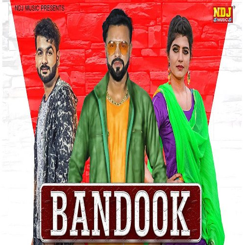 Bandook By Mohit Sharma ft. Sonika Singh