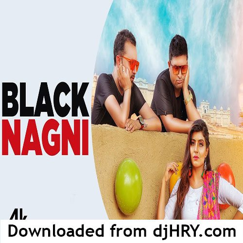 Black Nagni By Raju Punjabi ft. Sonika Singh