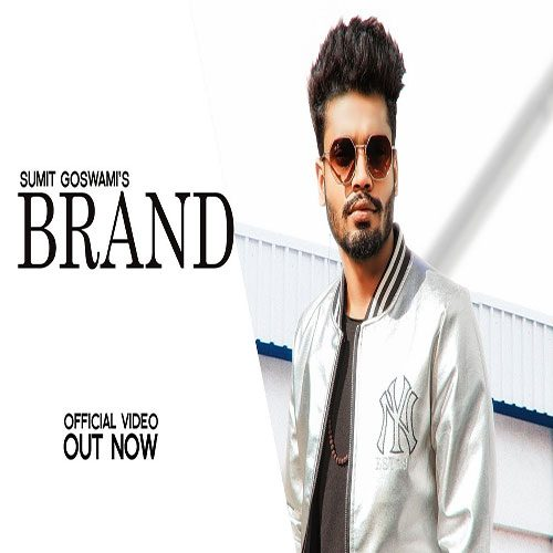 Brand By Sumit Goswami ft. Khatri