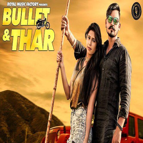 Bullet & Thar By Sandeep Surila