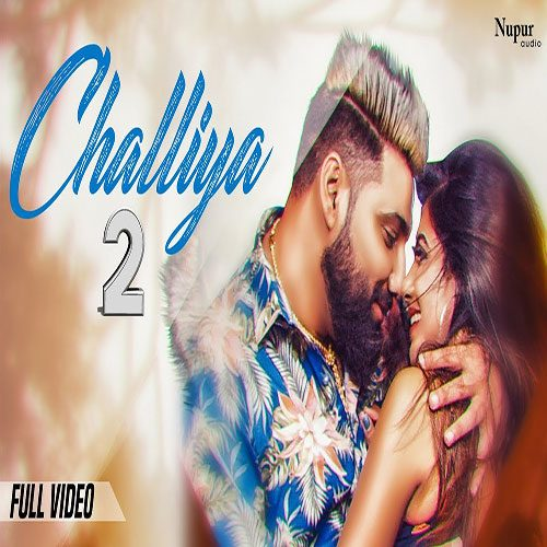 Challiya 2 By Masoom Sharma ft. Sonika Singh