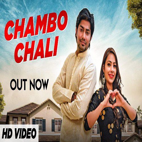 Chambo Chali By Somvir Kathurwal