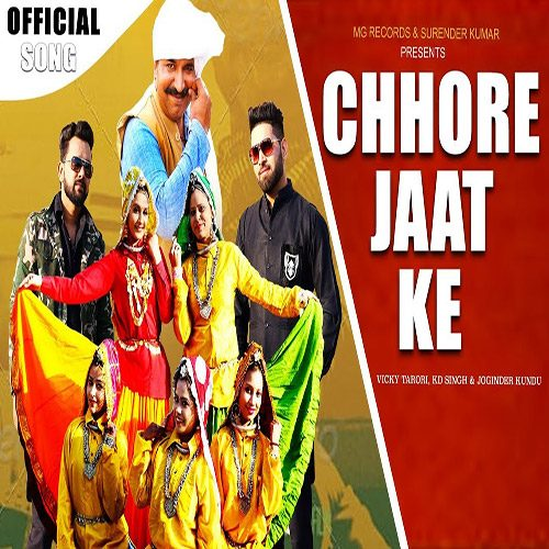 Chhore Jaat Ke By Vicky Tarori