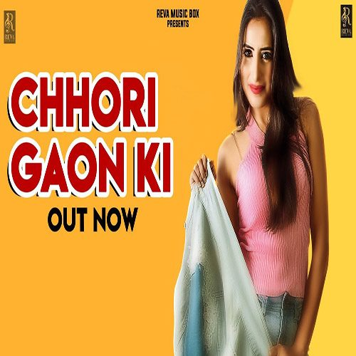 Chhori Gaama Ki by Rahul Chhachhia ft. D-Chandu