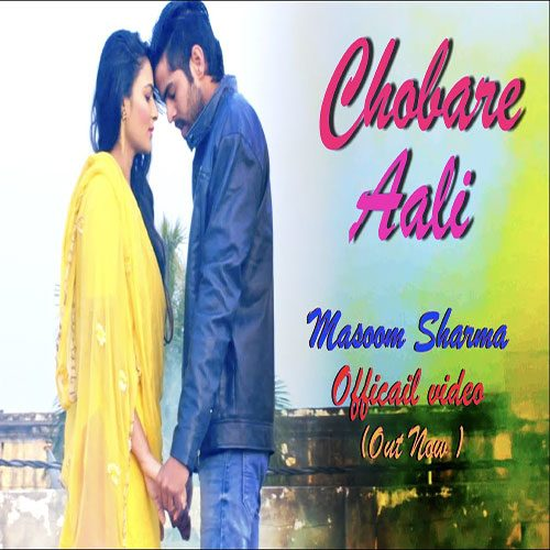 Chobare Aali By Masoom Sharma