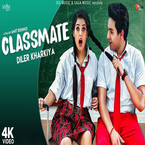 Classmate By Diler Singh Kharkiya