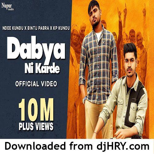 Dabya Ni Karde Song Download