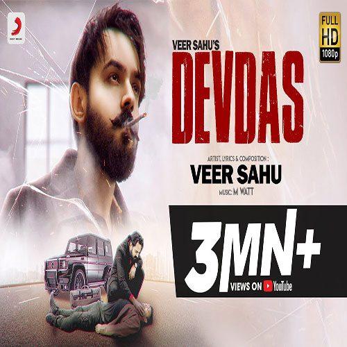 Devdas By Veer Sahu ft. Pranjal Dahiya
