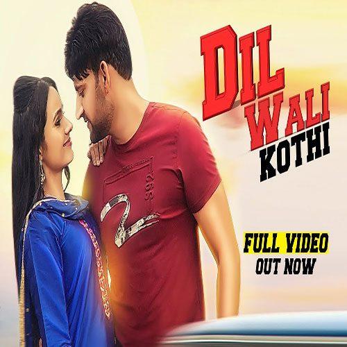 Dil Wali Kothi By Sandeep Surila ft. Ajay Hooda