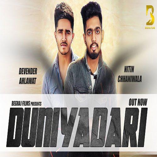 Duniyadari By Devender Ahlawat ft. Nitin Chhaniwala