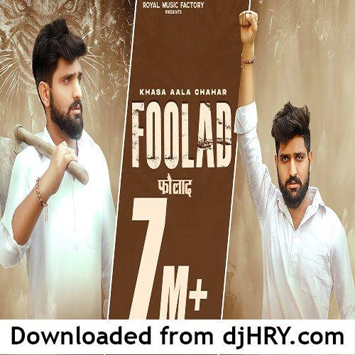 Foolad By Khasa Aala Chahar