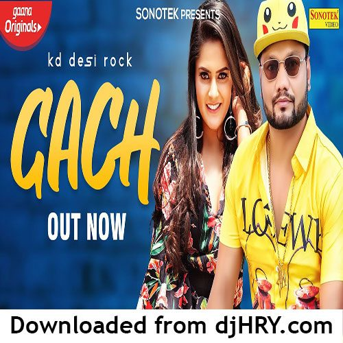 Gach By KD ft. Pragati