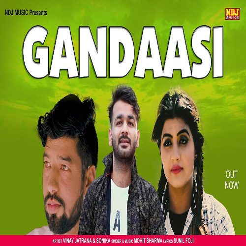 Gandasi by Mohit Sharma ft. Sonika Singh