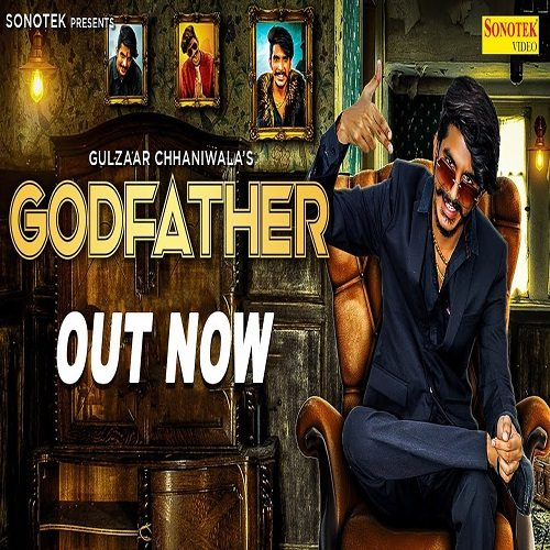 Godfather By Gulzaar Chhaniwala