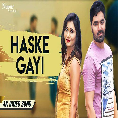 Haske Gayi by Raj Mawar ft. Vicky Kajla