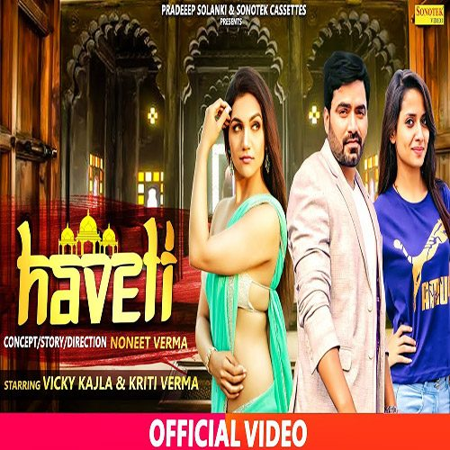 Haveli By Ruchika Jangid ft. Vicky Kajla