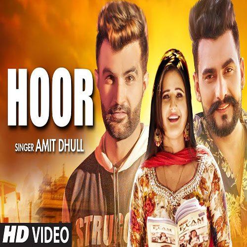 Hoor By Amit Dhull ft. Anjali Raghav