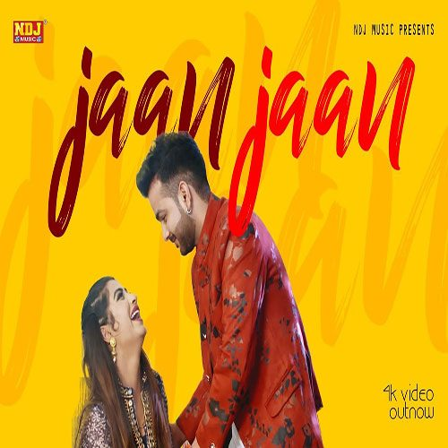 Jaan Jaan By Mohit Sharma ft. Sonika Singh