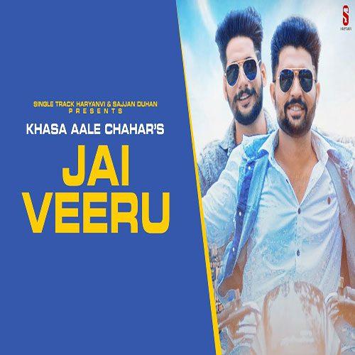 Jai Veeru By Khasa Aala Chahar