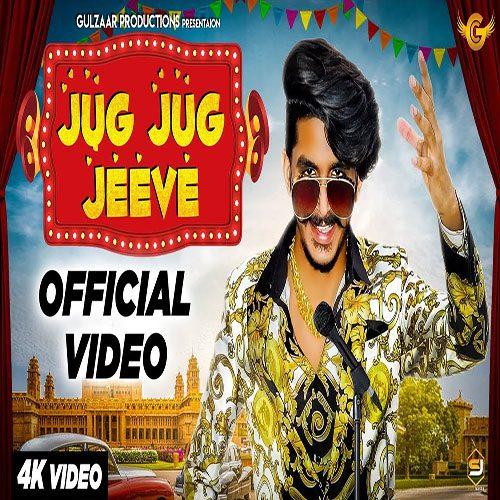 Jug Jug Jeeve By Gulzaar Chhaniwala