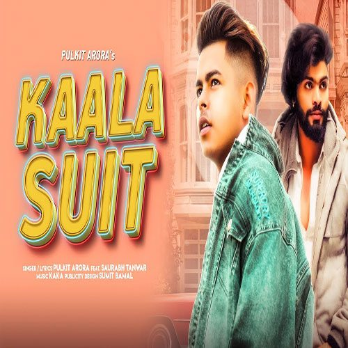 Kaala Suit By Pulkit Arora ft. Kaka