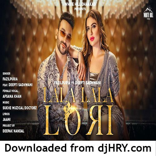 Lala Lala Lori By Fazilpuria & Afsana Khan