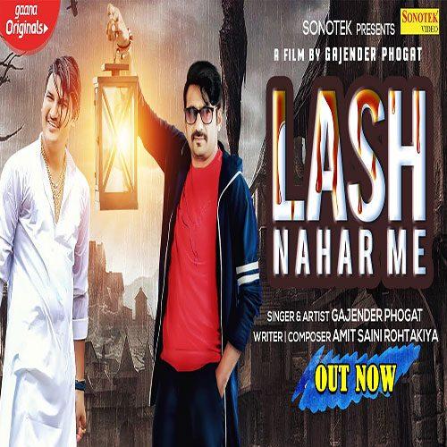 Lash Nahar Me By Gajender Phogat