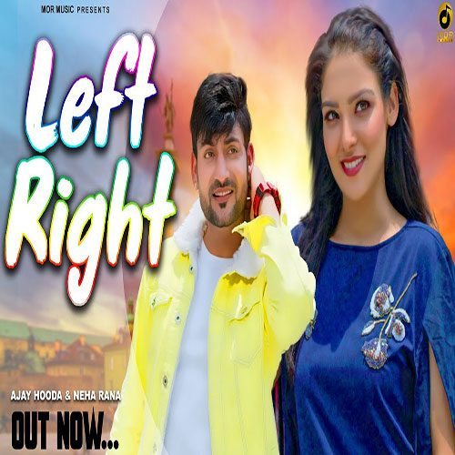 Left Right By Sandeep Surila ft. Ajay Hooda