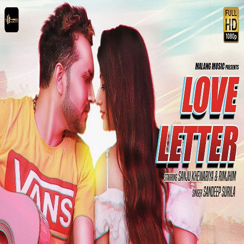 Love Letter (Ghanta) By Sandeep Surila ft. Sanju Khewriya