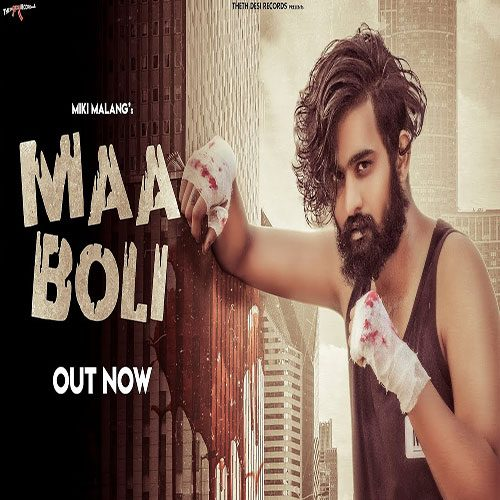 Maa Boli By Miki Malang ft. Likhari