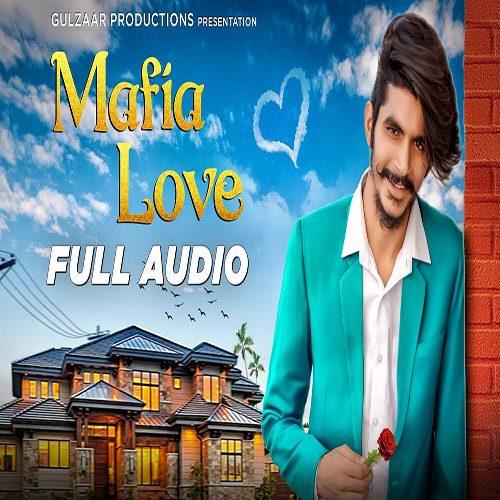 Mafia Love By Gulzaar Chhaniwala