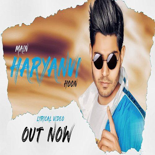 Main Haryanvi Hoon by Nav-R ft. Kaka