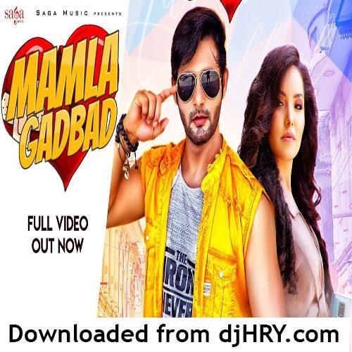 Mamla Gadbad By Sandeep Surila ft. Vijay Verma